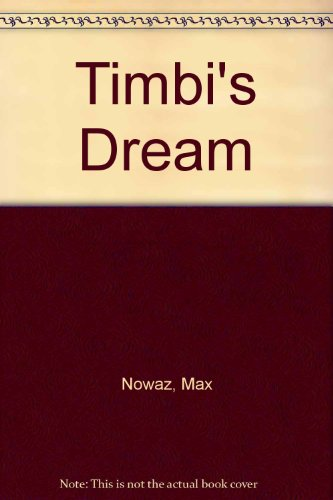 9780954941208: Timbi's Dream