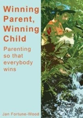 9780954943301: Winning Parent, Winning Child