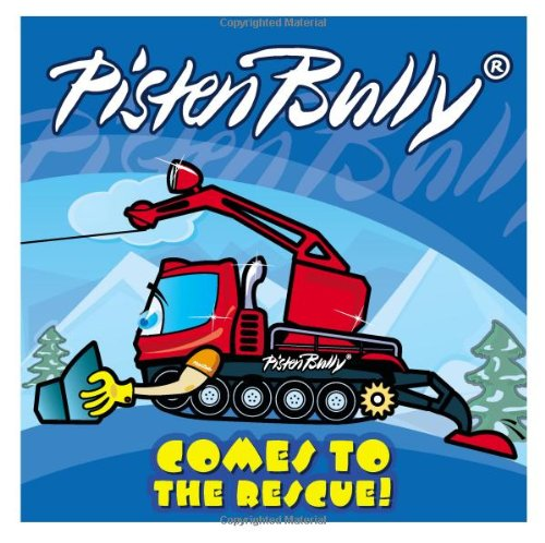 9780954947668: Pistenbully Comes to the Rescue!