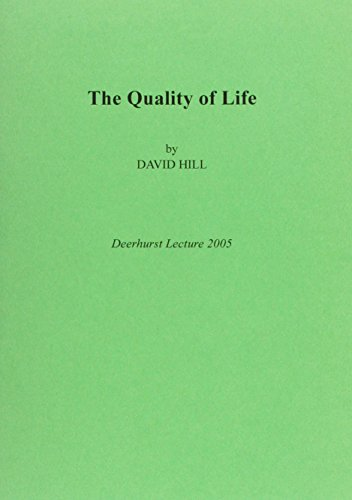 9780954948429: The Quality of Life (Deerhurst Lecture)
