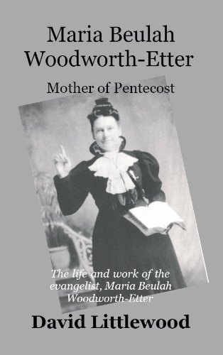 9780954950057: Maria Woodworth-Etter: Mother of Pentecost