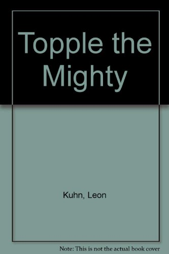 9780954950743: Topple the Mighty