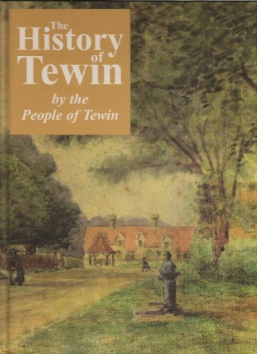 9780954950835: The History of Tewin: By the People of Tewin