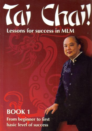 9780954956608: Tai Chai! (Lessons for Success in MLM)