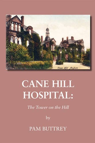 9780954958237: Cane Hill Hospital: The Tower on the Hill