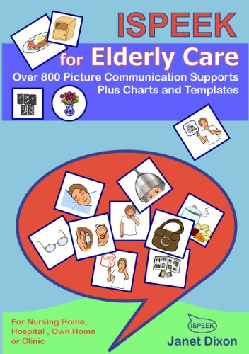 9780954959562: ISPEEK for Elderly Care: 1: 800 Picture Communication Symbols