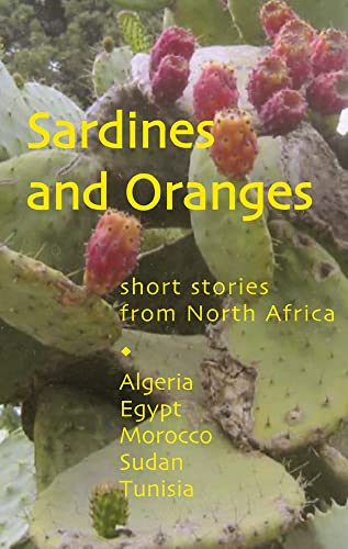9780954966614: Sardines and Oranges: Short Stories from North Africa