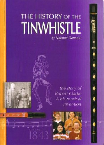 9780954969325: The History of the Tin Whistle