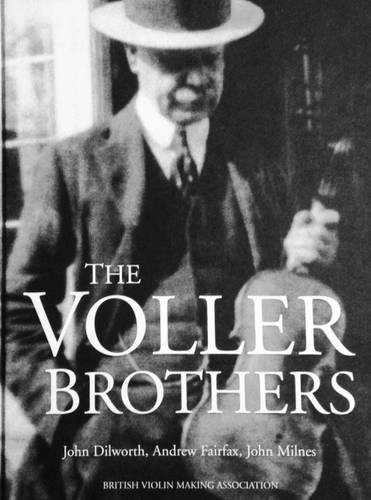 9780954970215: The Voller Brothers: Victorian Violin Makers