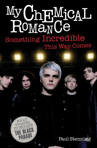 9780954970451: My Chemical Romance: Something Incredible This Way Comes
