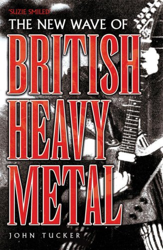 New Wave of British Heavy Metal: John Tucker