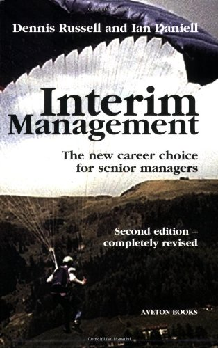 9780954974213: Interim Management: The New Career Choice for Senior Managers