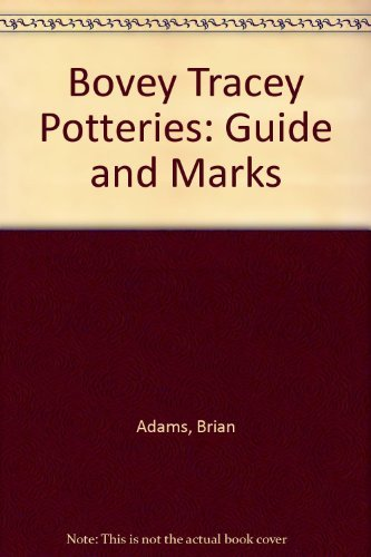 9780954974404: Bovey Tracey Potteries: Guide and Marks