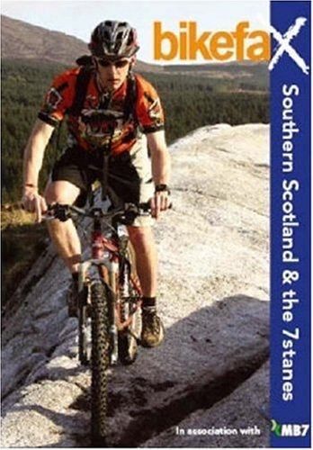 9780954976286: Southern Scotland and the 7stanes: Bikefax - Selected Mountain Bike Rides (Bikefax Mountain Bike Guides)