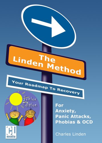 9780954980313: The Linden Method Junior Edition: For Anxiety, School Phobia, Panic Attacks, Phobias and OCD