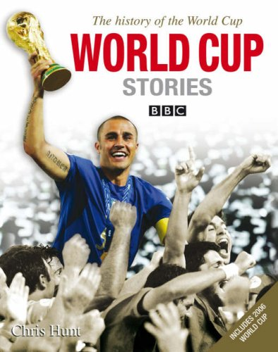 World Cup Stories from 1930 to 2006: Chris Hunt