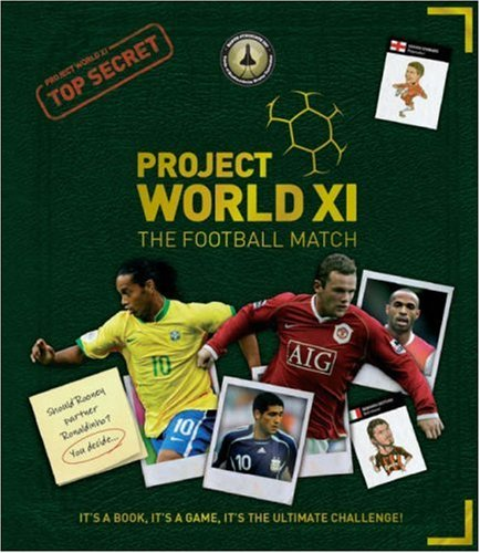 9780954981976: Project World XI: The Football Match