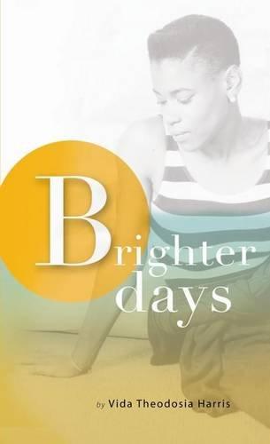 Brighter Days: Harris, Vida