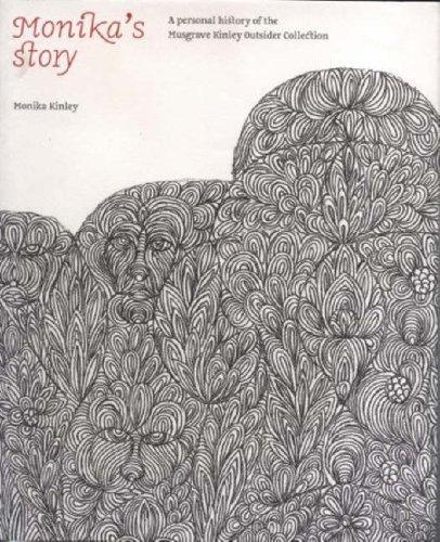 Monika s Story: A Personal History of: Monika Kinley