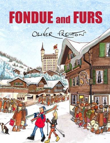 9780954993641: Fondue and Furs