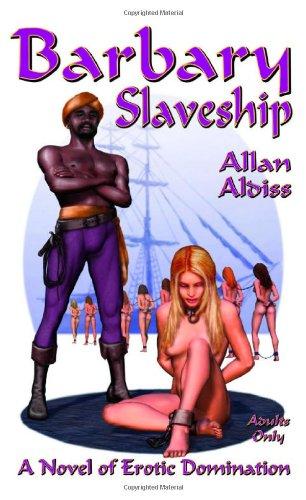 9780954996604: Barbary Slaveship: v. 1