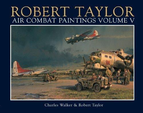 9780954997007: Robert Taylor: Air Combat Paintings: v. 5