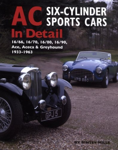 9780954998172: AC Six-Cylinder Sports Cars in Detail: 1933-1963