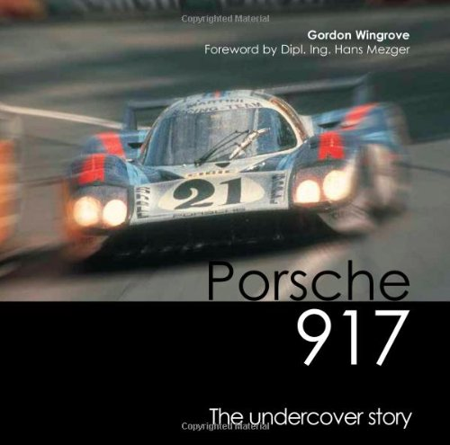 9780954999025: Porsche 917: The Undercover Story