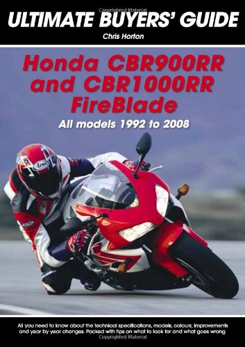 9780954999032: Honda CBR900RR and CBR 1000RR Fireblade: All Models 1992 to 2008 (Ultimate Buyers' Guide)
