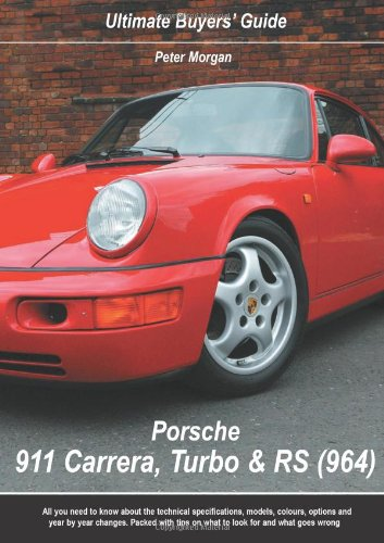 9780954999049: Porsche 911 Carrera, Turbo & RS (964) (Ultimate Buyers' Guide)