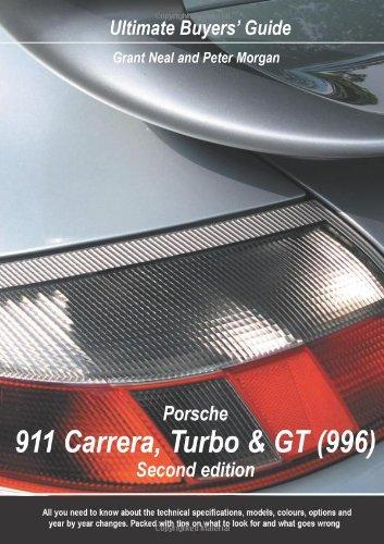 9780954999070: Porsche 911 Carrera, Turbo & GT (996): Ultimate Buyers' Guide