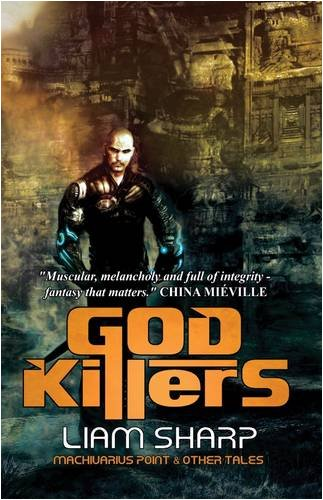 9780954999865: God Killers: Machivarius Point and Other Tales