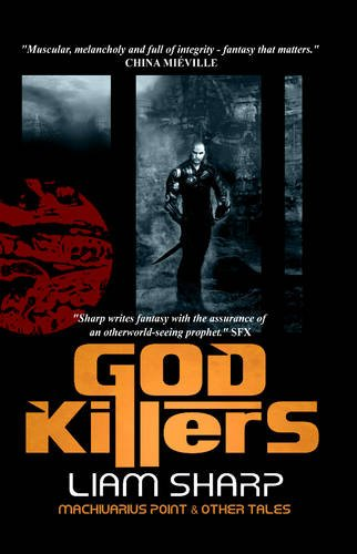 9780954999889: God Killers: Machivarius Point and Other Tales