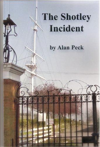 The Shotley Incident: Alan Peck