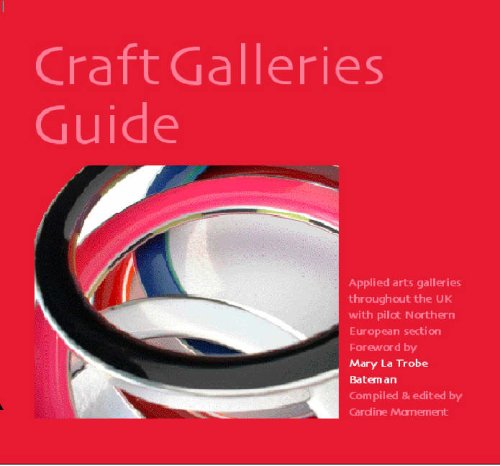9780955002649: Craft Galleries Guide: Applied Arts Galleries Throughout the UK with Pilot Northern European Section