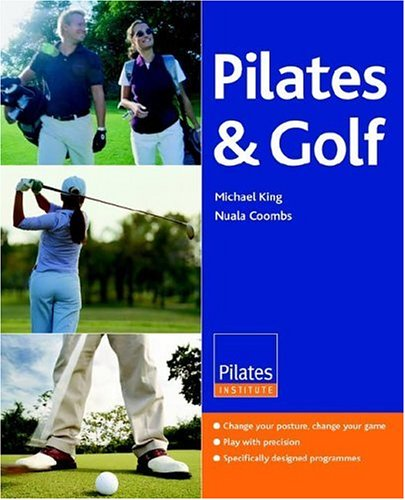 9780955002700: Pilates and Golf