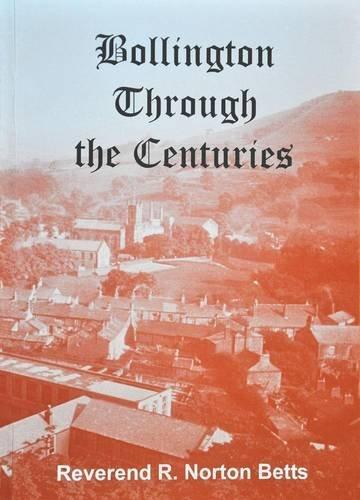 9780955003301: Bollington Through the Centuries