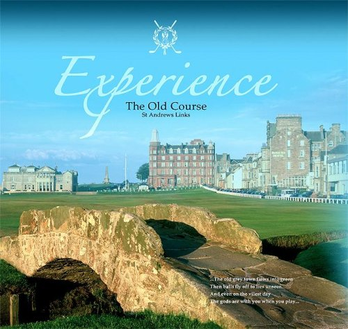 9780955004117: Experience The Old Course, St. Andrews Links