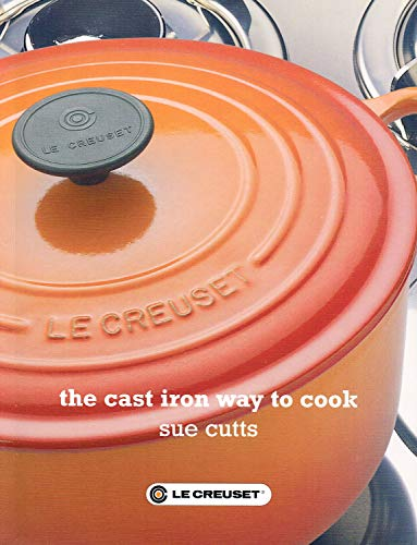 9780955006005: The Cast Iron Way to Cook