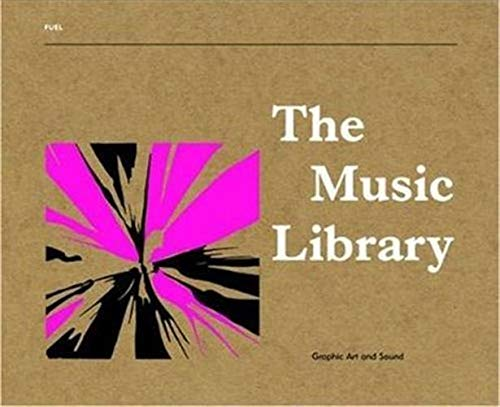 9780955006111: The Music Library: Graphic Art and Sound