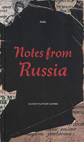 9780955006173: Notes From Russia: Hand-Made Street Notices