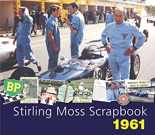 STIRLING MOSS SCRAPBOOK 1961: Moss, Stirling and Philip Porter