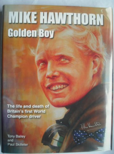 9780955010248: Mike Hawthorne Golden Boy