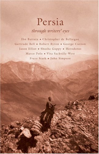 9780955010552: Persia (Through Writers' Eyes)