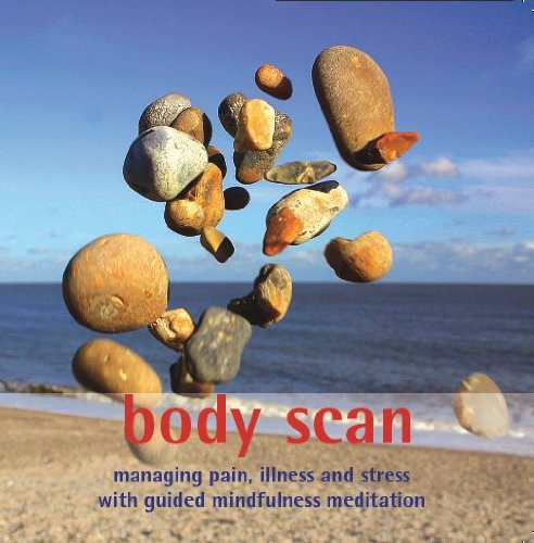 9780955012037: Body Scan: Managing Pain, Illness and Stress with Guided Mindfulness Meditation