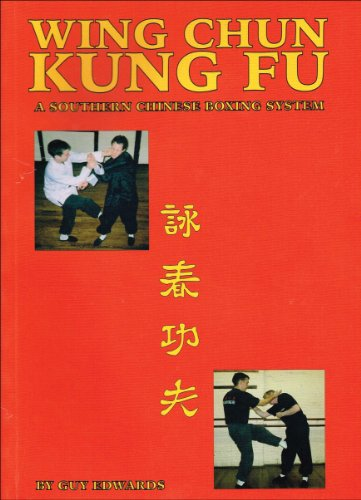 9780955018909: Wing Chun Kung Fu: A Southern Chinese Boxing System