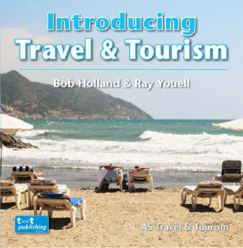 Introducing Travel and Tourism: Holland, Bob; Youell, Ray