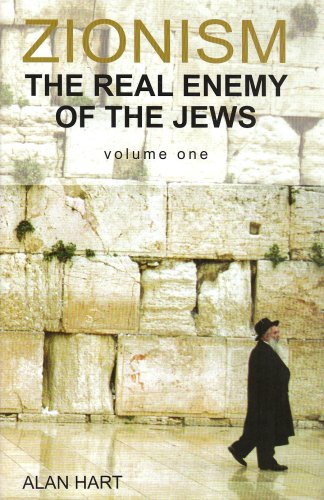 9780955020704: Zionism: The Real Enemy of the Jews: v. 1