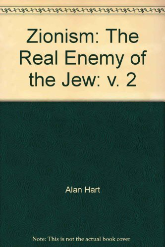 9780955020711: Zionism: The Real Enemy of the Jew: v. 2