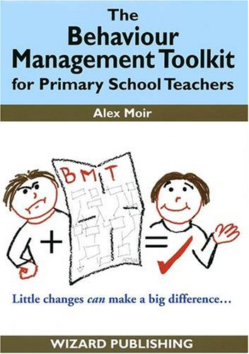 9780955021022: The Behaviour Management Toolkit: for Primary School Teachers (Management in Education)